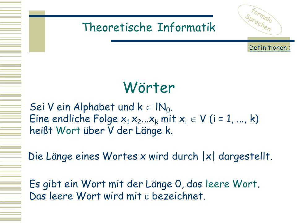 Die Länge eines Wortes x wird durch |x| dargestellt.