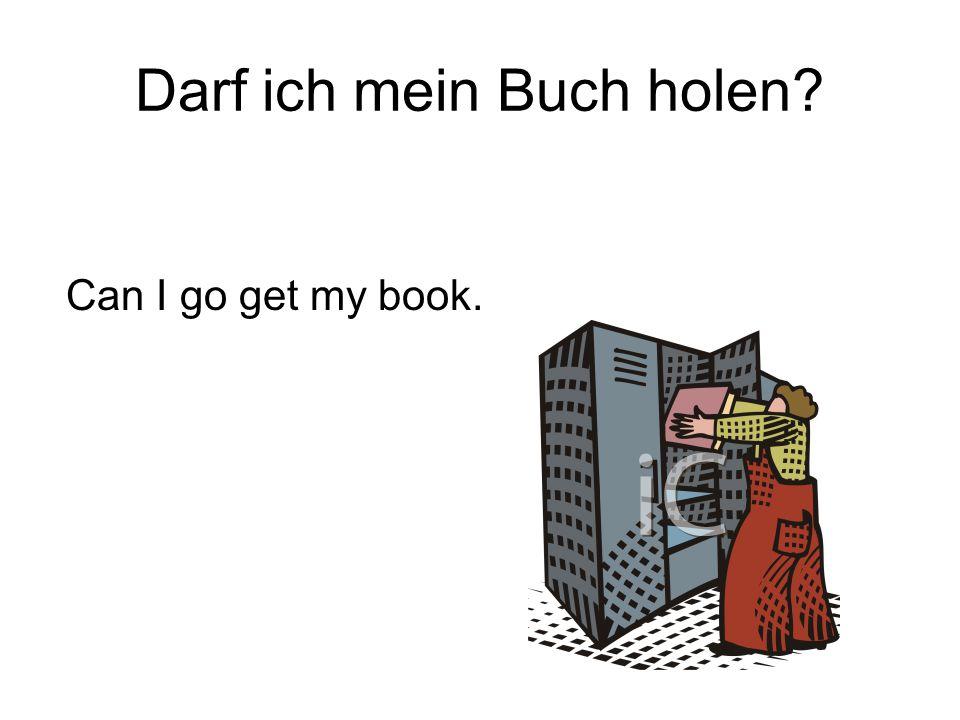 Darf ich mein Buch holen