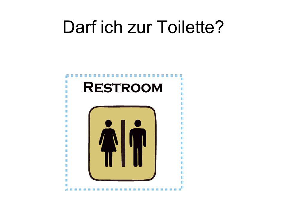 Darf ich zur Toilette