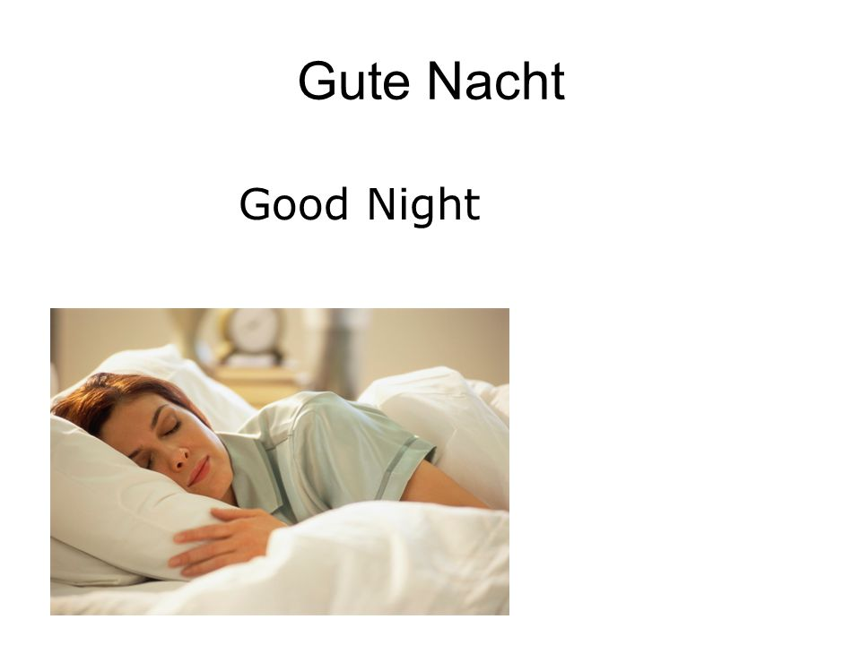 Gute Nacht Good Night