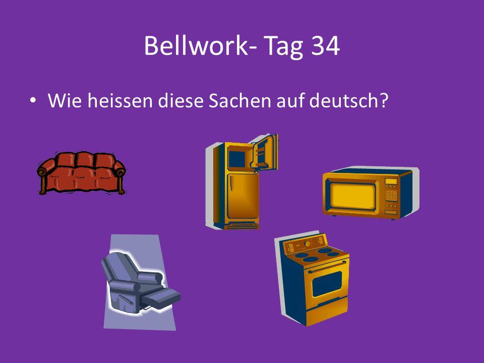 Bellwork- Tag 34 Wie heissen diese Sachen auf deutsch