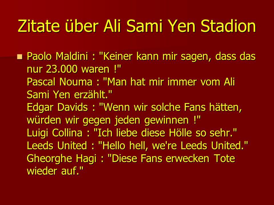 Zitate über Ali Sami Yen Stadion