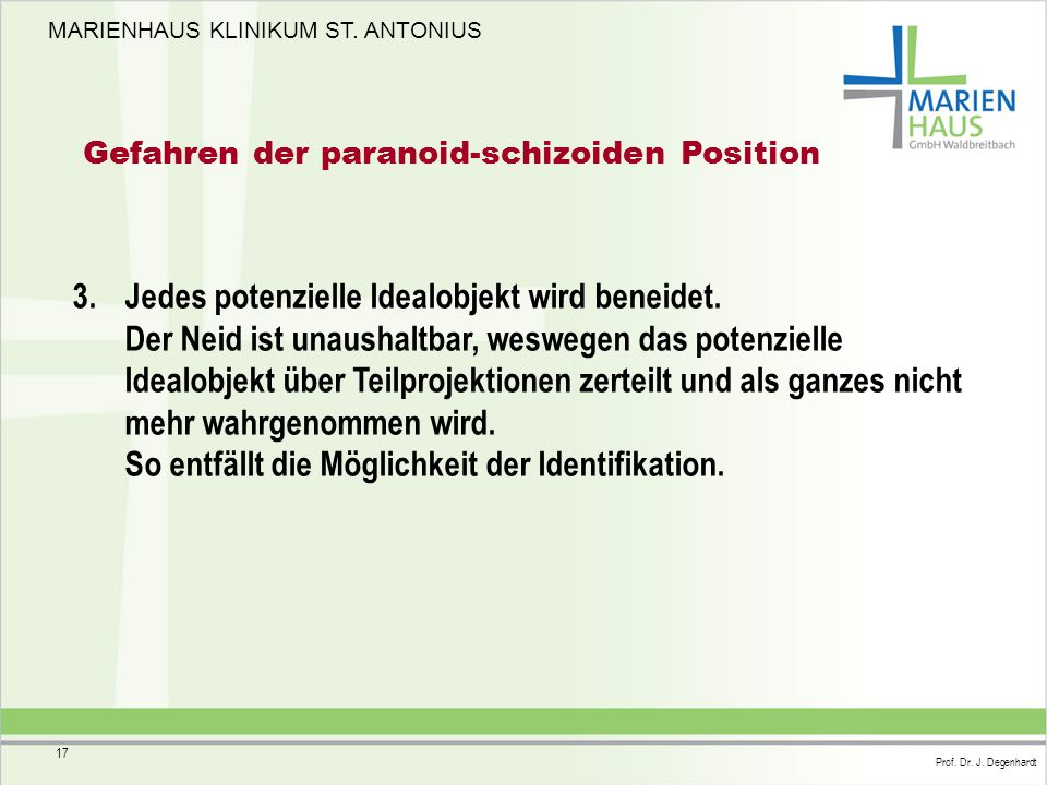Gefahren der paranoid-schizoiden Position