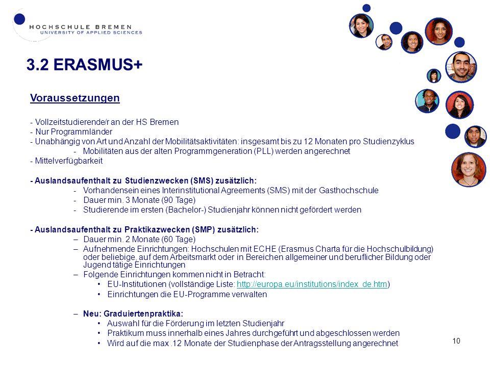 3.2 ERASMUS+ Voraussetzungen - Vollzeitstudierende/r an der HS Bremen