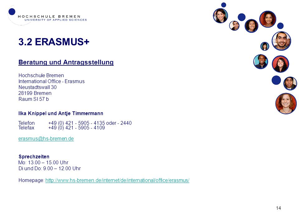 3.2 ERASMUS+ Beratung und Antragsstellung Hochschule Bremen