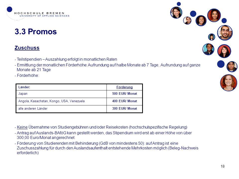 3.3 Promos Zuschuss. Teilstipendien – Auszahlung erfolgt in monatlichen Raten.