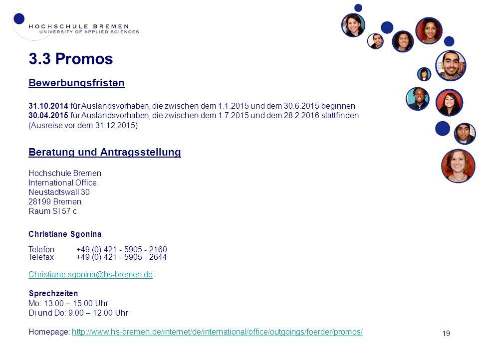 3.3 Promos Bewerbungsfristen Beratung und Antragsstellung