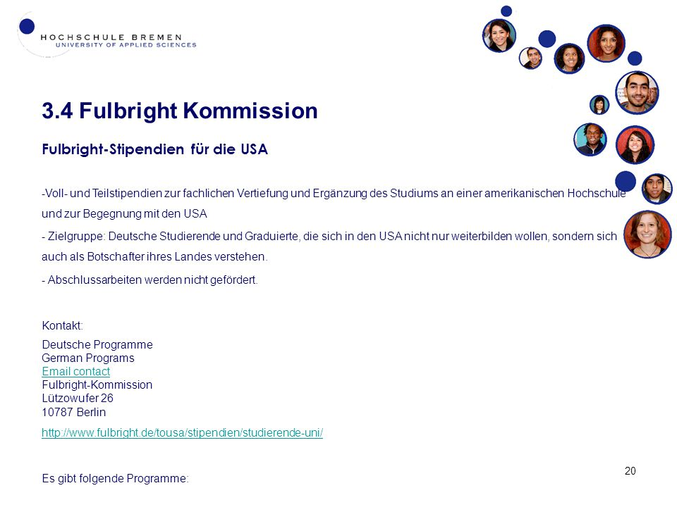 3.4 Fulbright Kommission Fulbright-Stipendien für die USA