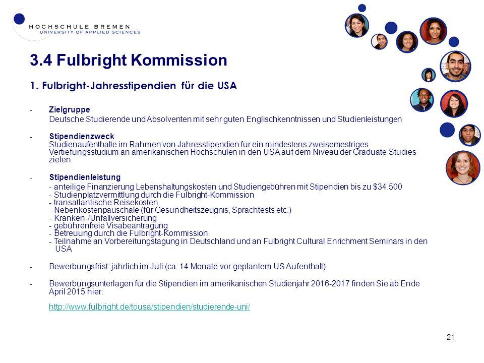 3.4 Fulbright Kommission 1. Fulbright-Jahresstipendien für die USA