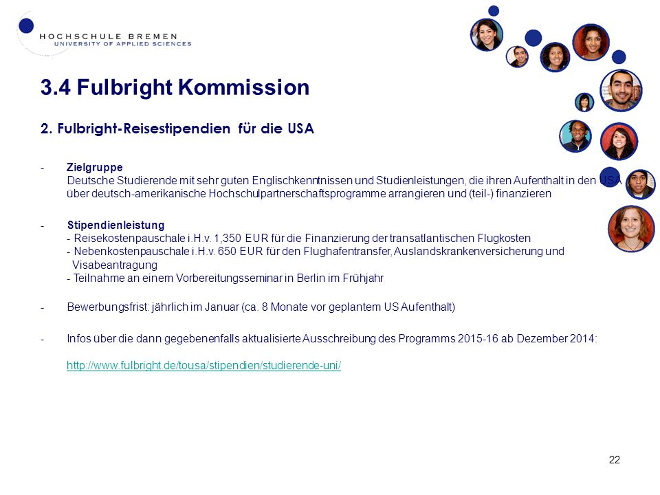 3.4 Fulbright Kommission 2. Fulbright-Reisestipendien für die USA