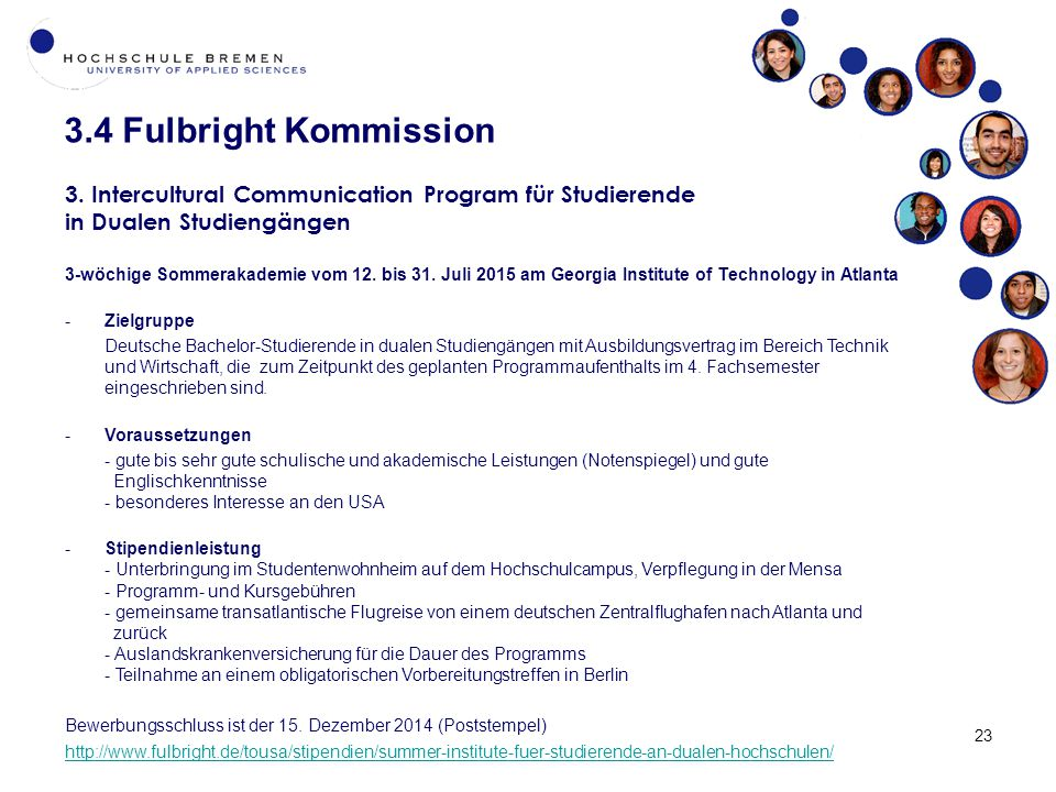 3.4 Fulbright Kommission 3. Intercultural Communication Program für Studierende. in Dualen Studiengängen.