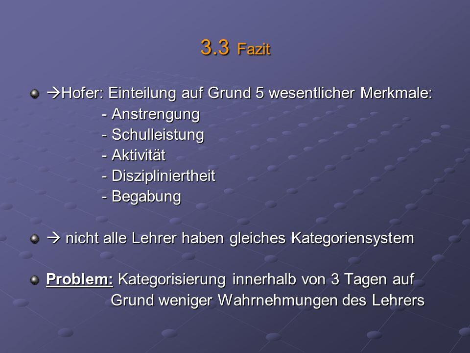 3.3 Fazit Hofer: Einteilung auf Grund 5 wesentlicher Merkmale: