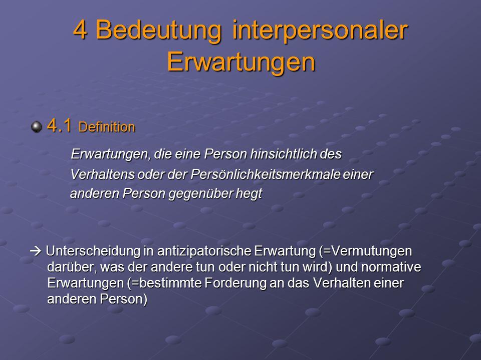4 Bedeutung interpersonaler Erwartungen