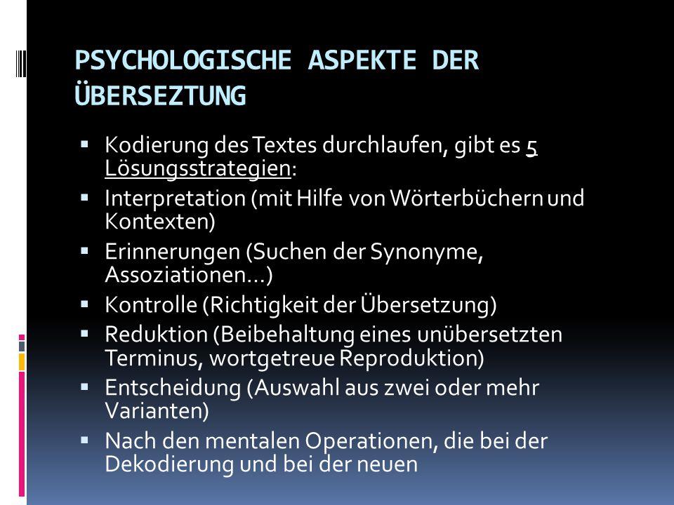 PSYCHOLOGISCHE ASPEKTE DER ÜBERSEZTUNG