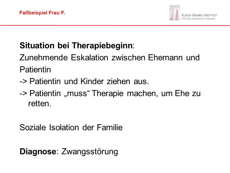 Situation bei Therapiebeginn: