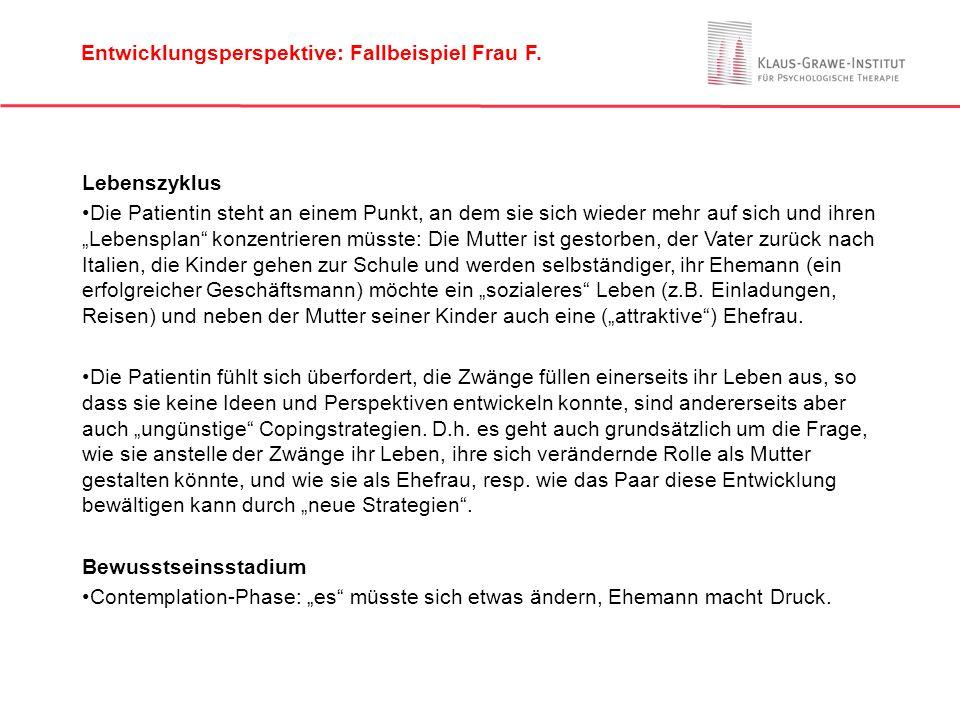 - Entwicklungsperspektive: Fallbeispiel Frau F. Lebenszyklus