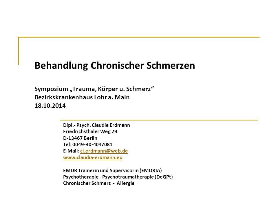"""Behandlung Chronischer Schmerzen Symposium """"Trauma, Körper u"""