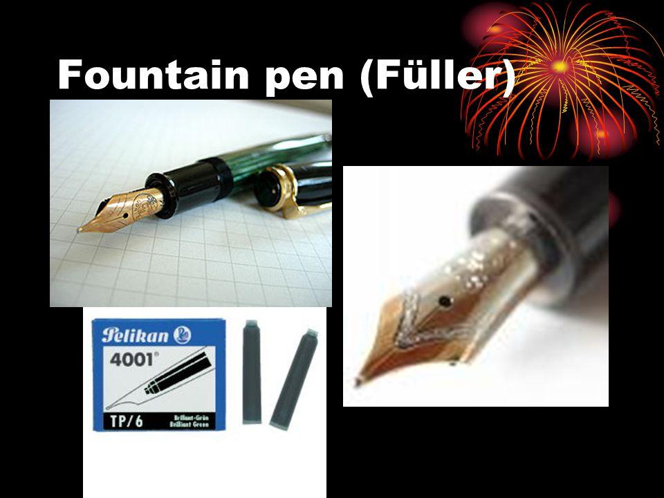 Fountain pen (Füller)