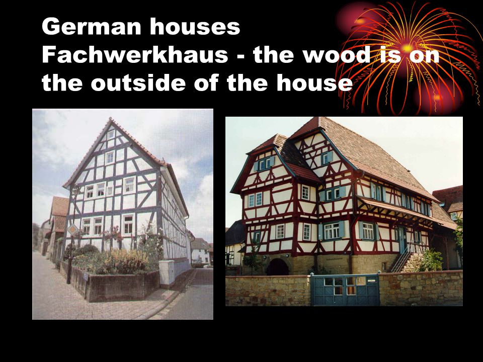 German houses Fachwerkhaus - the wood is on the outside of the house