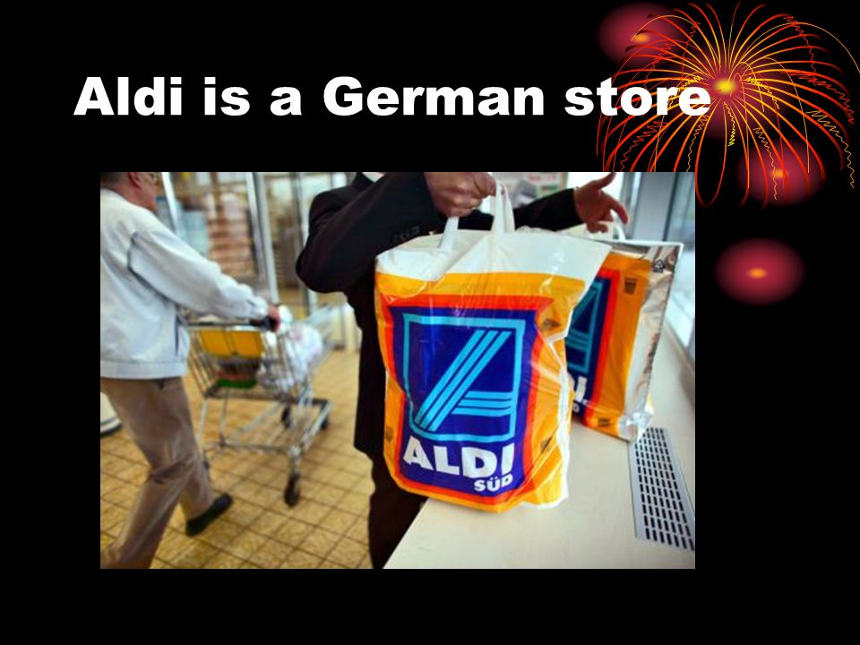 Aldi is a German store
