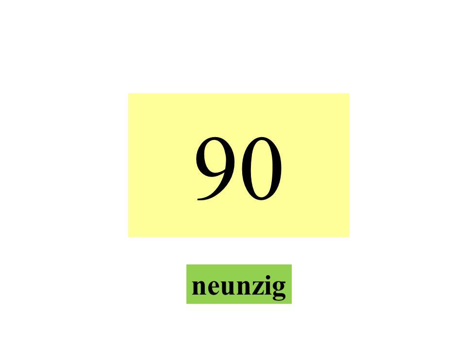 90 neunzig