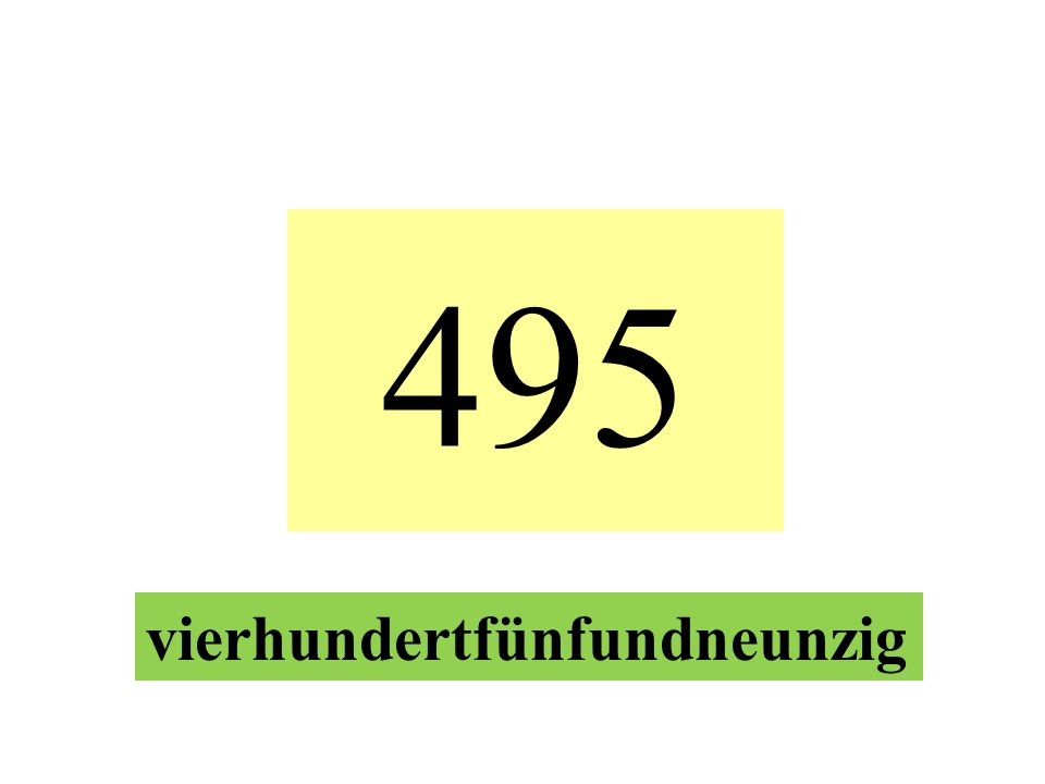 495 vierhundertfünfundneunzig