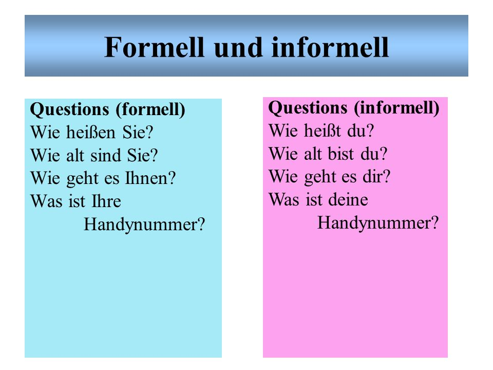 Formell und informell Questions (informell)