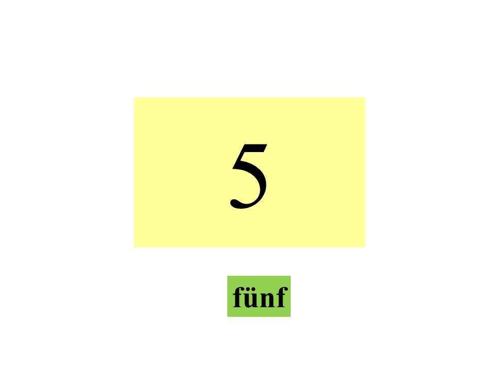 5 fünf