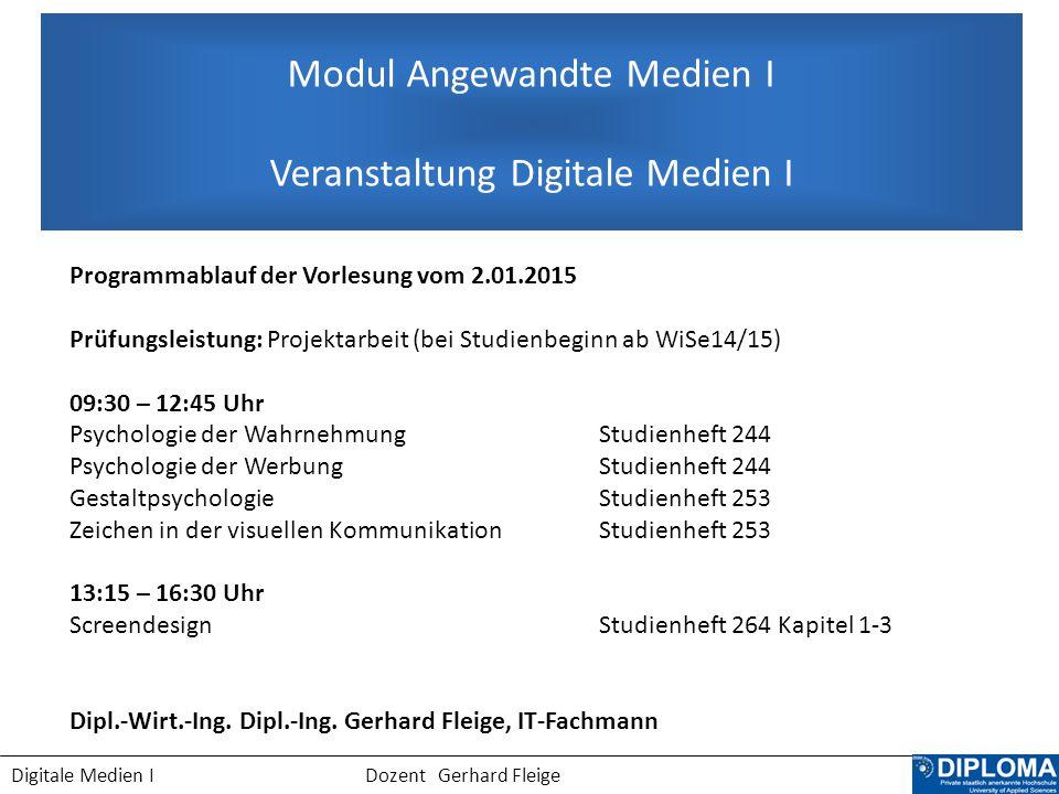 Modul Angewandte Medien I Veranstaltung Digitale Medien I