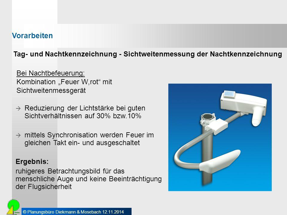 Vorarbeiten Tag- und Nachtkennzeichnung - Sichtweitenmessung der Nachtkennzeichnung.