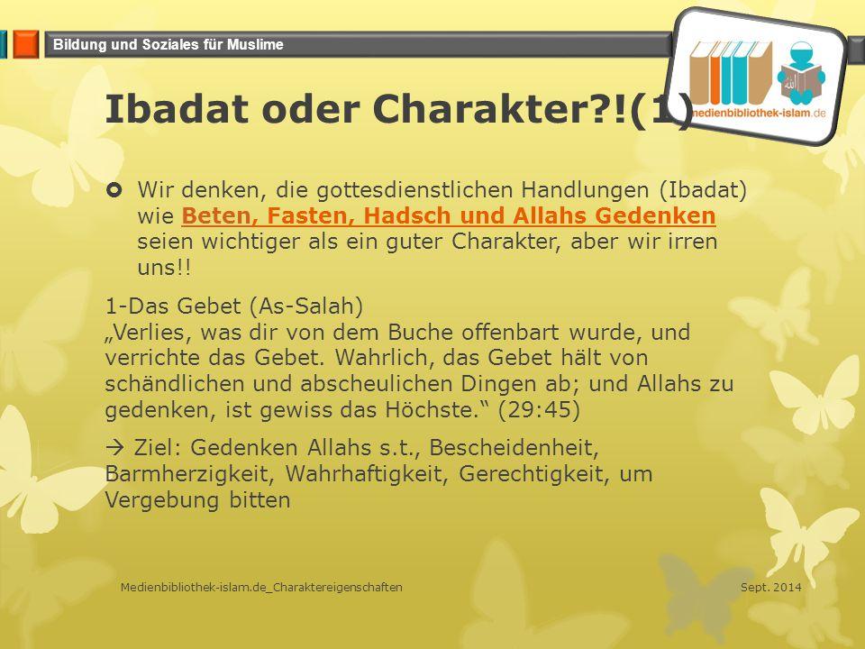 Ibadat oder Charakter !(1)