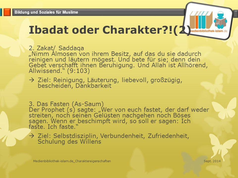 Ibadat oder Charakter !(2)