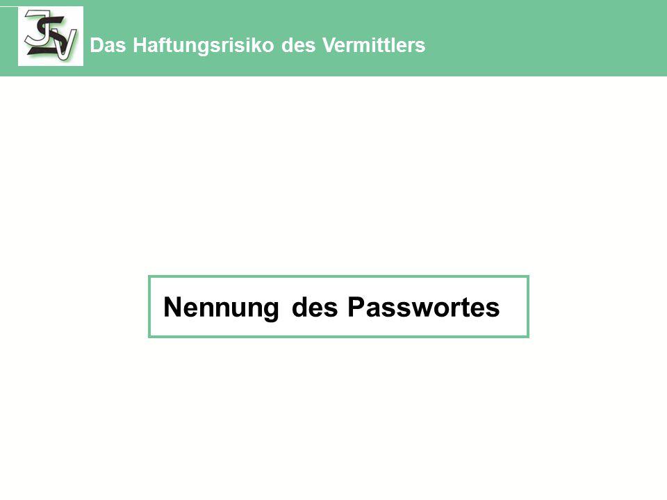 Nennung des Passwortes