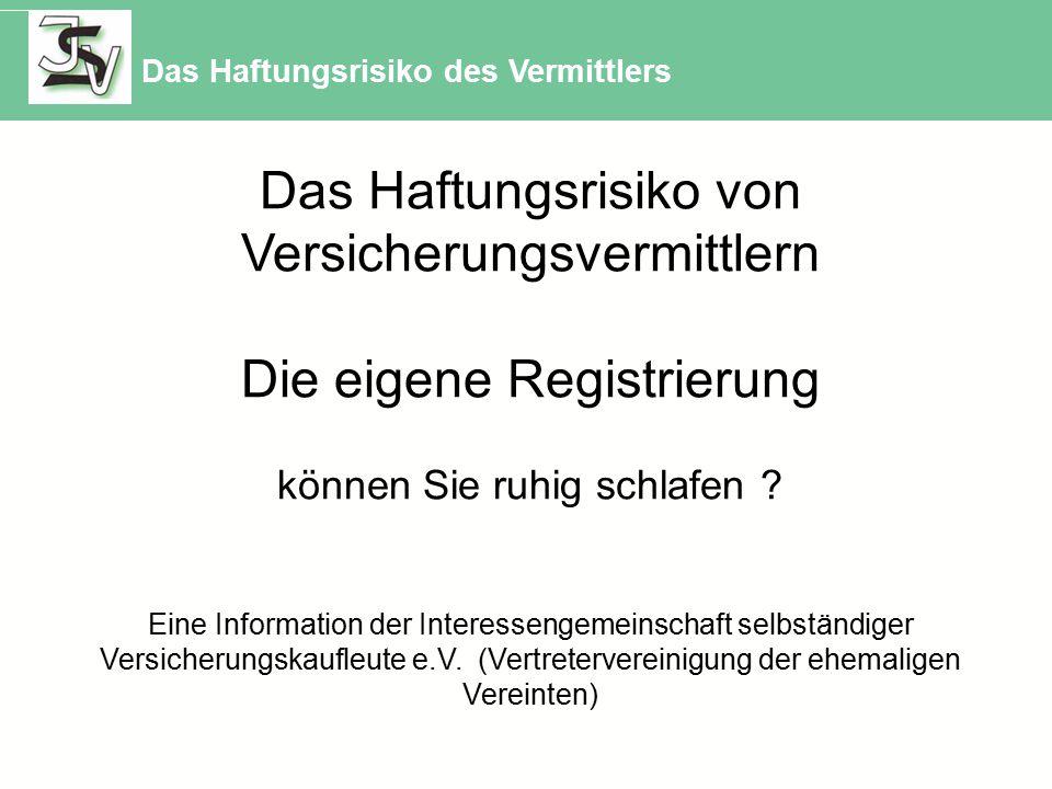 Das Haftungsrisiko von Versicherungsvermittlern