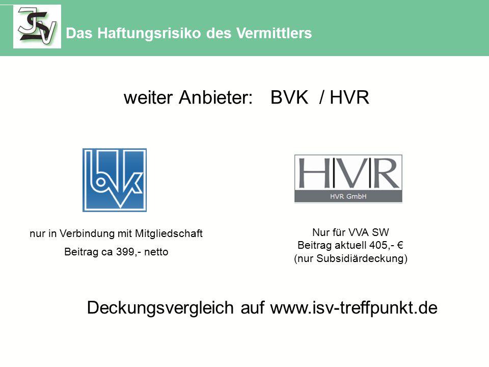 weiter Anbieter: BVK / HVR