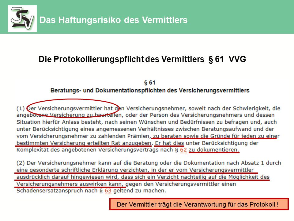 Die Protokollierungspflicht des Vermittlers § 61 VVG