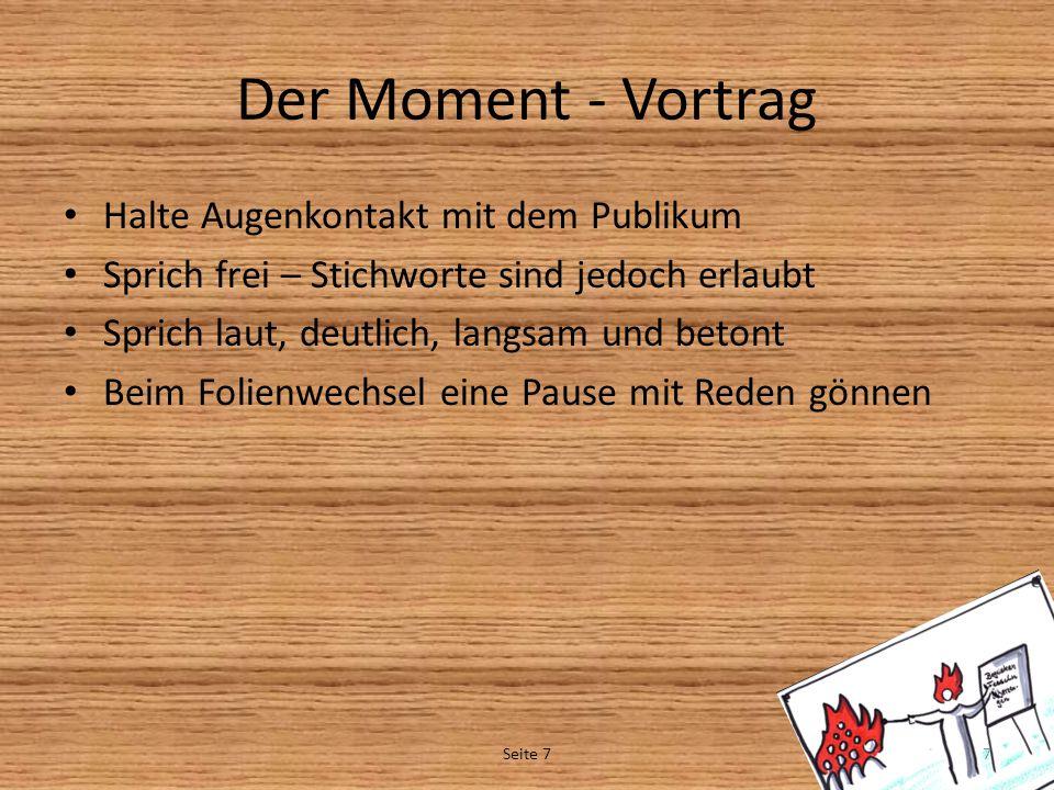 Der Moment - Vortrag Halte Augenkontakt mit dem Publikum
