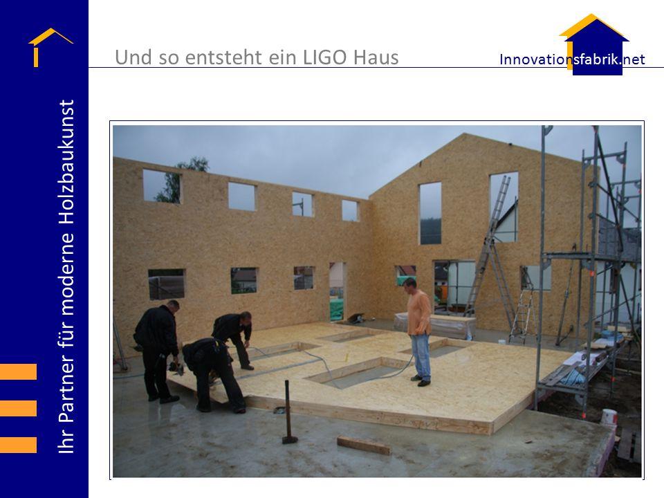 Und so entsteht ein LIGO Haus