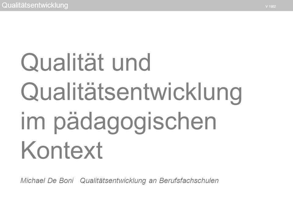 Qualität und Qualitätsentwicklung im pädagogischen Kontext