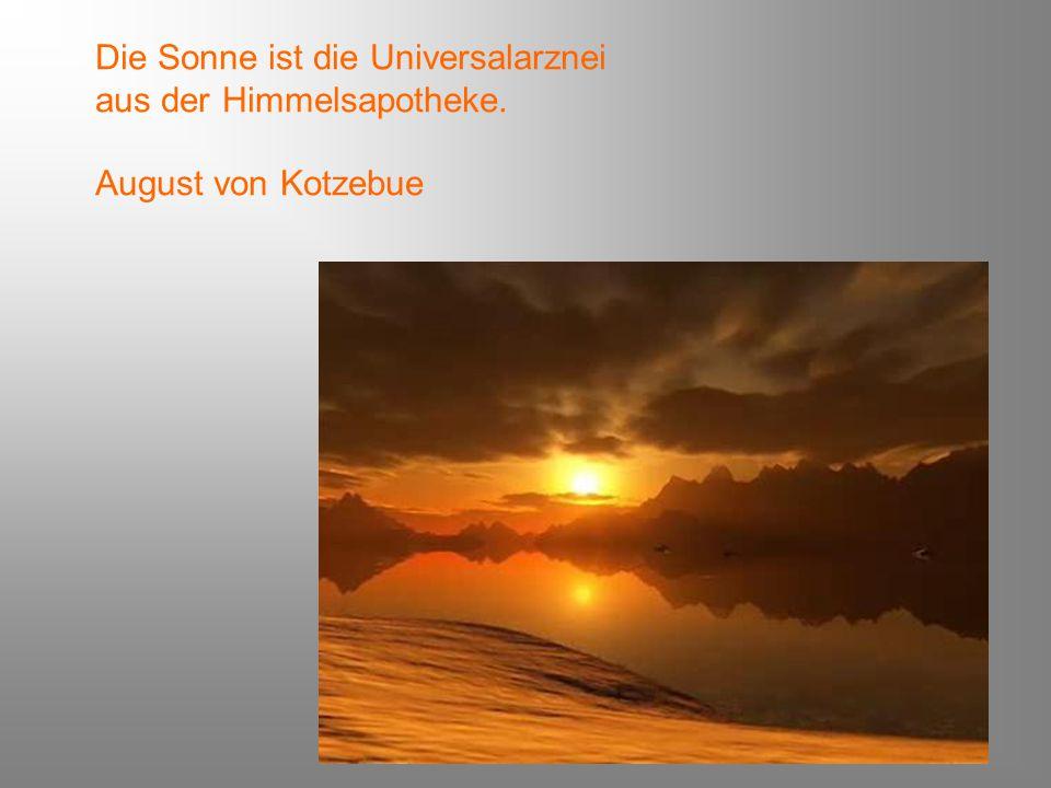 Die Sonne ist die Universalarznei aus der Himmelsapotheke