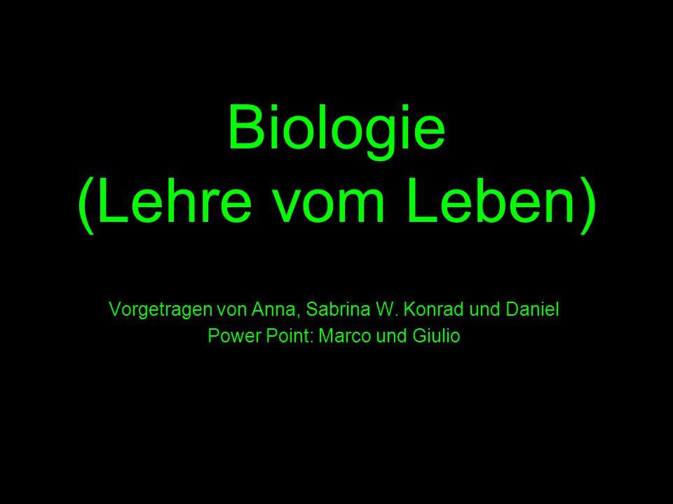 Biologie (Lehre vom Leben)
