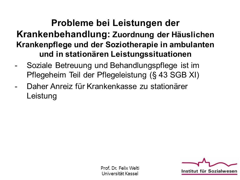 Prof. Dr. Felix Welti Universität Kassel