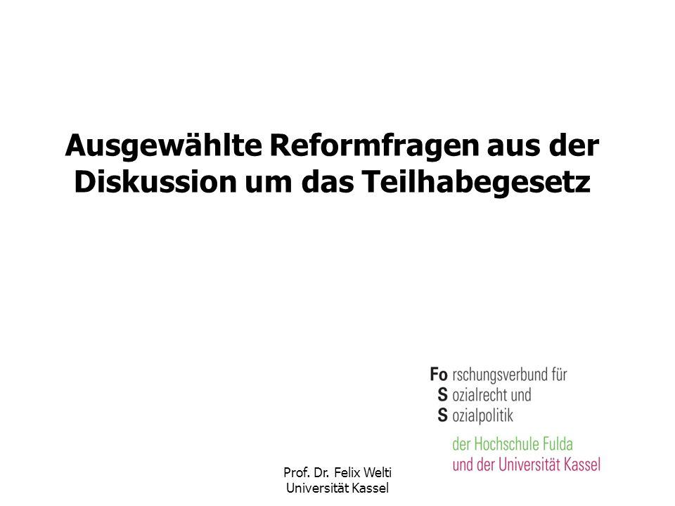 Ausgewählte Reformfragen aus der Diskussion um das Teilhabegesetz