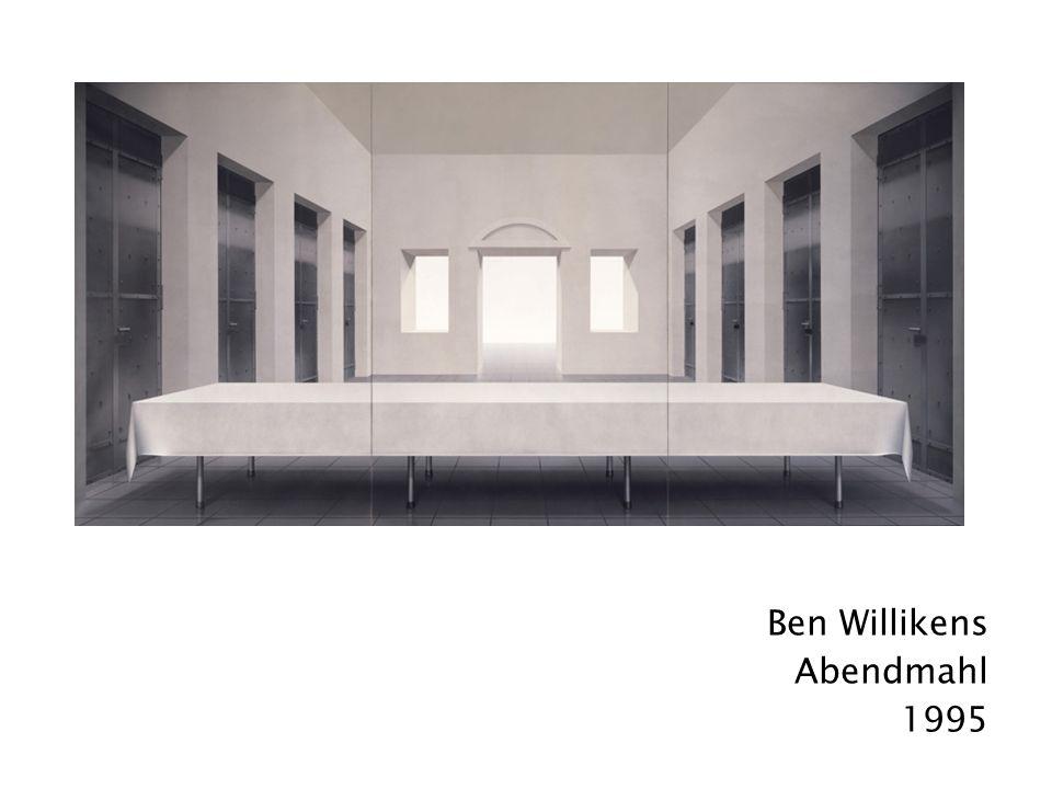 Ben Willikens Abendmahl 1995