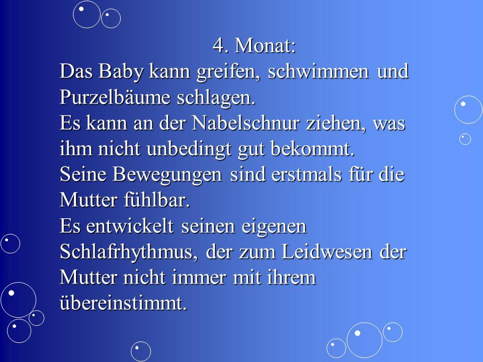 4. Monat: Das Baby kann greifen, schwimmen und Purzelbäume schlagen