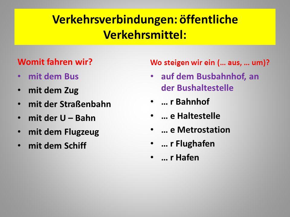 Verkehrsverbindungen: öffentliche Verkehrsmittel: