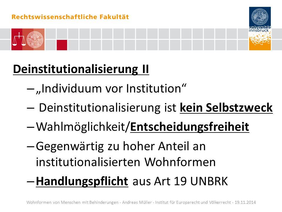 "Deinstitutionalisierung II ""Individuum vor Institution"
