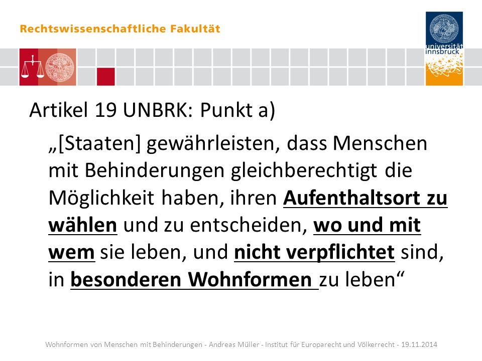Artikel 19 UNBRK: Punkt a)