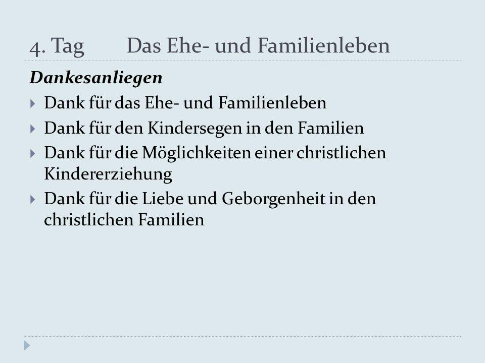 4. Tag Das Ehe- und Familienleben