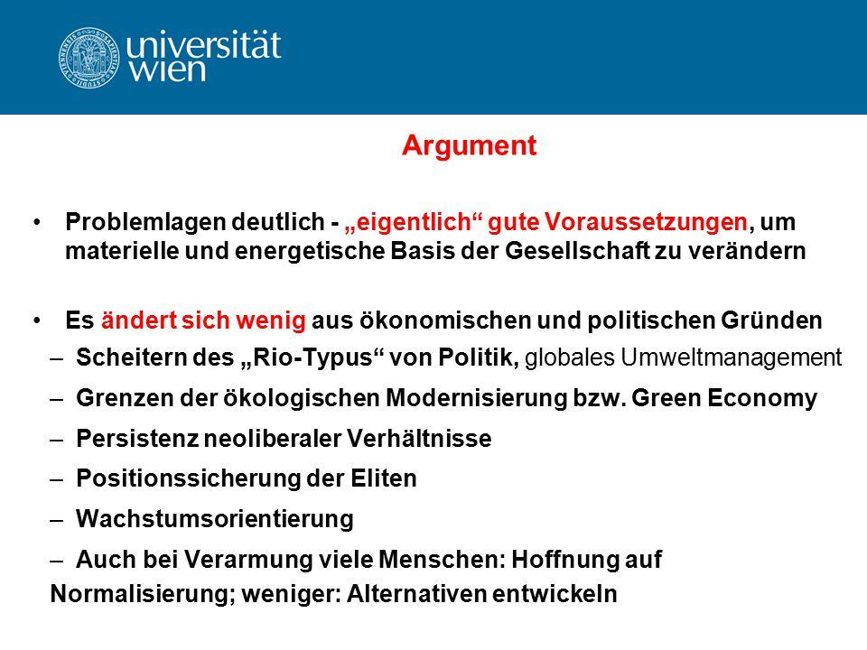 """Argument Problemlagen deutlich - """"eigentlich gute Voraussetzungen, um materielle und energetische Basis der Gesellschaft zu verändern."""